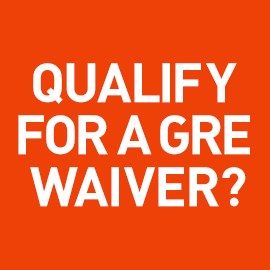 Do You Qualify for a GRE Waiver